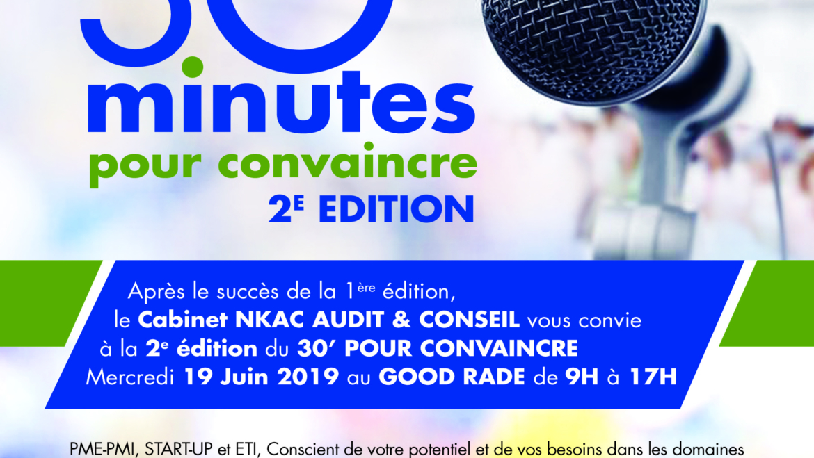 "2nd edition ""30 mins to convince"" June 19, 2019 at GOOD RADE – DAKAR !!!"