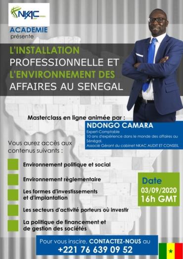 """(Français) MASTER CLASS """"L'INSTALLATION PROFESSIONNELLE ET L'ENVIRONNEMENT DES AFFAIRES AU SENEGAL"""""""